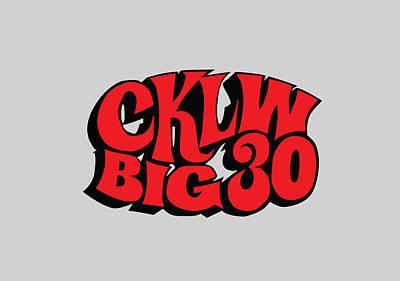 Digital Art - Cklw Big30 Logo - Red by Big 8 Radio