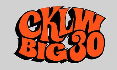 Digital Art - Cklw Big30 - Orange by Big 8 Radio