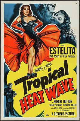 Royalty-Free and Rights-Managed Images - Classic Movie Poster - Tropical Heat Wave by Esoterica Art Agency