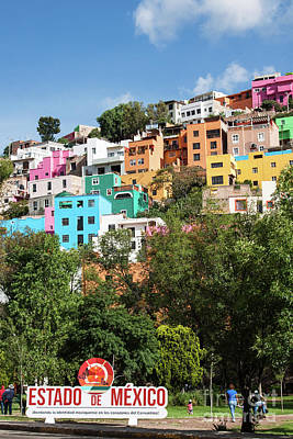 Photograph - Colorful Hilltop Buildings And Sign In Guanajuato, Mexico by Tatiana Travelways