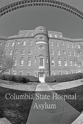 Photograph - Columbia State Hospital Asylum Black And White by Lisa Wooten