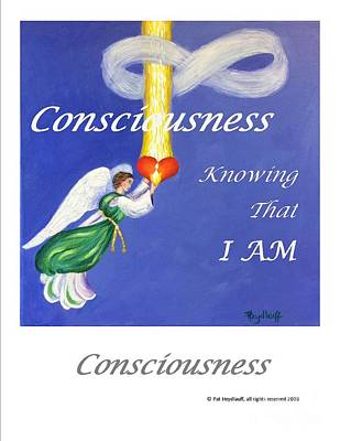 Painting - Consciousness - Art With A Message Poster by Pat Heydlauff