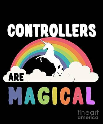 Digital Art - Controllers Are Magical by Flippin Sweet Gear