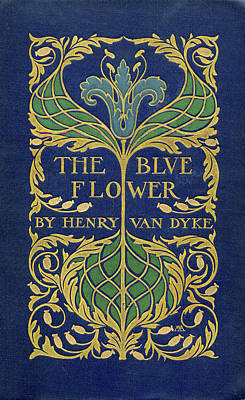 Mixed Media - Cover Design For The Blue Flower by Margaret Armstrong
