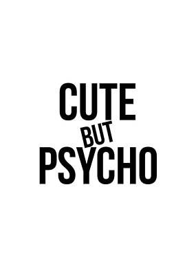 Photograph - Cute By Psycho #humor #minimalism #funart by Andrea Anderegg
