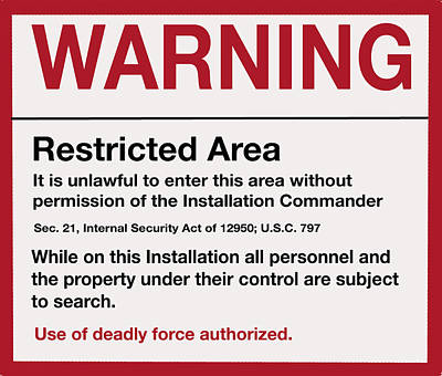 Deadly Force Warning Sign Art Print