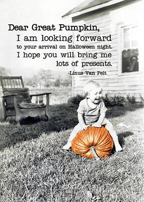 Dear Great Pumpkin Quote Art Print by JAMART Photography