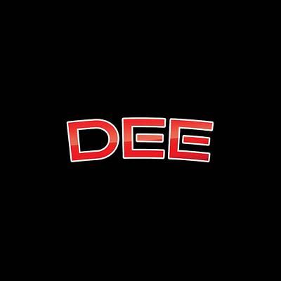 Dee Art Print