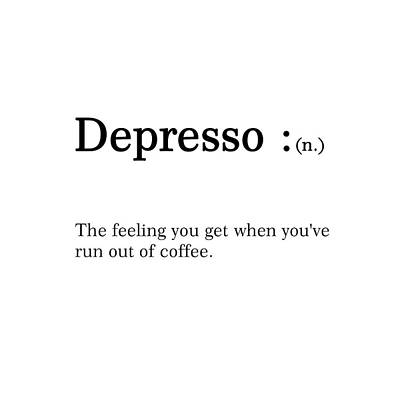 Mixed Media Royalty Free Images - Depresso - Dictionary Quote - Funny Quote Posters - Coffee Poster - Cafe Decor - Humor - Typography Royalty-Free Image by Studio Grafiikka