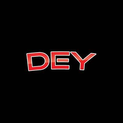 Dey Art Print