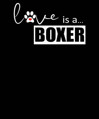 Digital Art - Dog Paw Print Design Love Is A Boxer by Dawn Romine