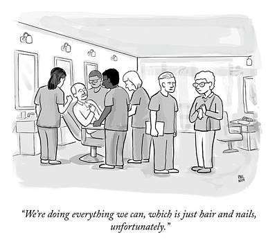Drawing - Doing Everything We Can by Paul Noth