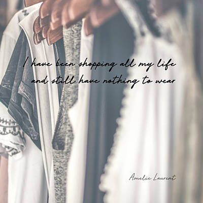 Photograph - Empty Closet Quote by Jamart Photography