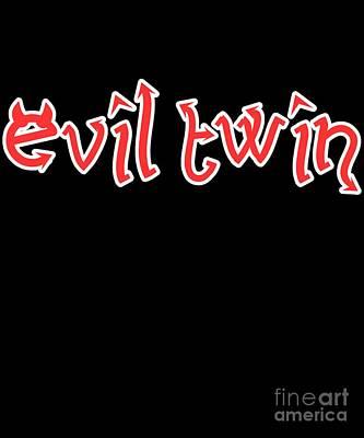 Digital Art - Evil Twin Easy Halloween Costume by Flippin Sweet Gear