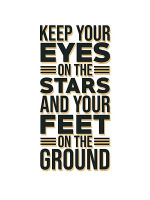 Mixed Media - Eyes on the Stars 2 - Motivational, Inspirational Quotes - Minimal Typography Poster by Studio Grafiikka