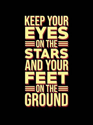 Mixed Media Royalty Free Images - Eyes on the Stars - Motivational, Inspirational Quotes - Minimal Typography Poster Royalty-Free Image by Studio Grafiikka