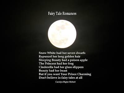 Fairy Poem Wall Art - Photograph - Fairy Tales Romances - Poem/philosophy by Carolyn Hebert