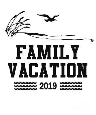 Digital Art - Family Vacation 2019 T Shirt by Flippin Sweet Gear