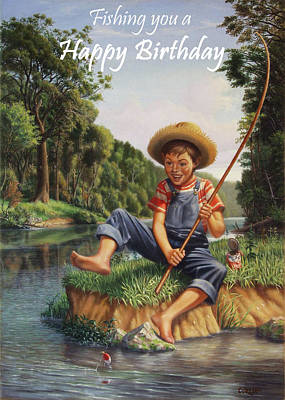Painting - Fishing You A Happy Birthday Greeting Card - Boy In Overalls With Cane Pole Fishing by Walt Curlee