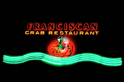 Photograph - Franciscan Crab Restaurant Sign by Bonnie Follett
