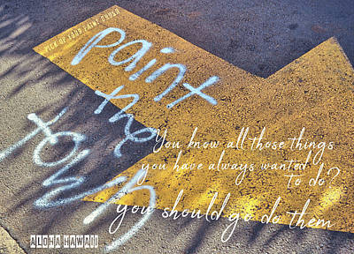 Photograph - Funtown Quote by Jamart Photography