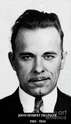 Photograph - Gangster John Dillinger  by Doc Braham