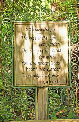 Photograph - Garden Prayer Poem by William Tasker