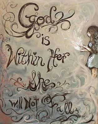 Mixed Media - God Is Within Her She Will Not Fall by Lisa Bunsey