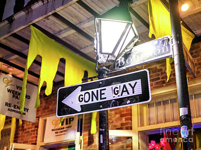 Photograph - Gone Gay On Bourbon Street In New Orleans by John Rizzuto