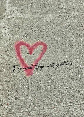 Photograph - Graffiti Heart Quote by Jamart Photography