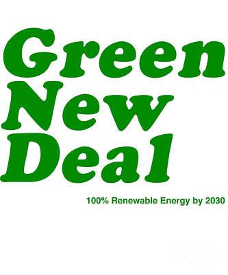Digital Art - Green New Deal by Flippin Sweet Gear