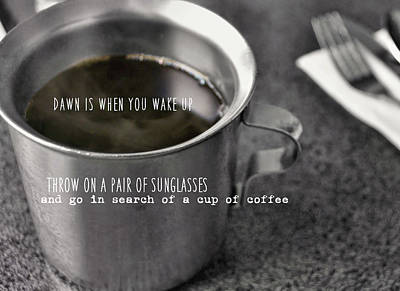 Photograph - Hand Warmer Quote by JAMART Photography