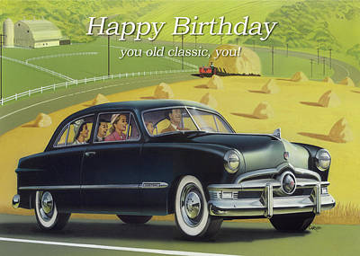 Painting - Happy Birthday Greeting Card - 1950 Custom Ford Antique Automobile by Walt Curlee