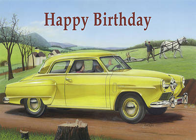Painting - Happy Birthday Greeting Card - 1950 Studebaker Champion Antique Automobile by Walt Curlee