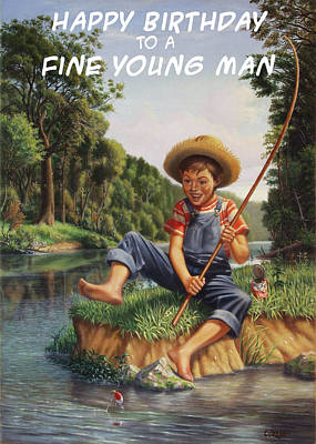 Painting - Happy Birthday To A Fine Young Man Greeting Card - Boy In Overalls With Can Pole Fishing by Walt Curlee