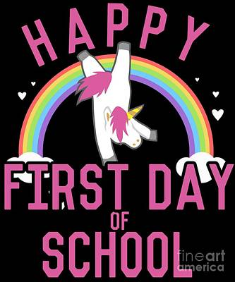 Digital Art - Happy First Day Of School by Flippin Sweet Gear