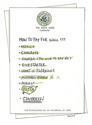 White House Drawing - How To Pay For Wall  by Navied Mahdavian