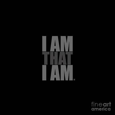 Digital Art - I Am That I Am by Tim Gainey
