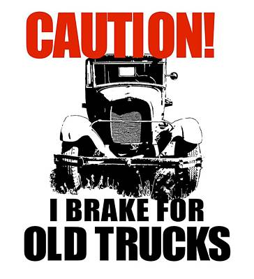 Digital Art - I Brake For Old Trucks by David King
