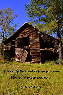Photograph - I Have Seen Better Days Psalm 147 3 by Lisa Wooten