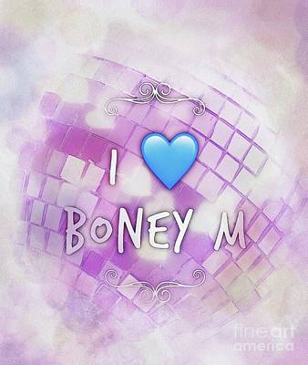 Royalty-Free and Rights-Managed Images - I Love Boney M by Esoterica Art Agency