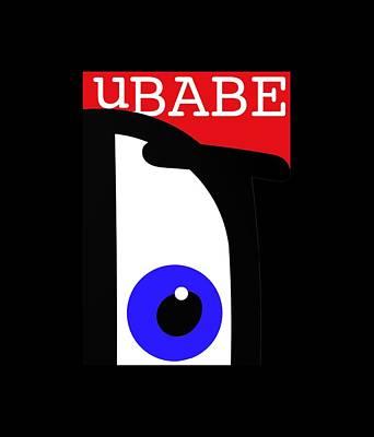 Digital Art - I See Ubabe by Ubabe Style