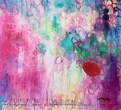 Painting - Id Like To Be Unstoppable by Laurie Maves ART
