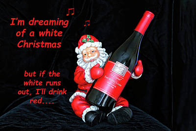 Photograph - I'll Drink Red At Christmas by Kay Brewer