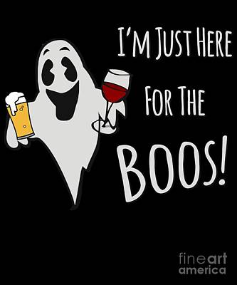 Digital Art - Im Just Here For The Boos Beer And Wine by Flippin Sweet Gear