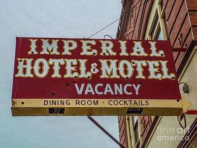 Photograph - Imperial Hotel - Motel by Tony Baca
