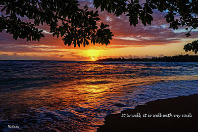 Photograph - It Is Well With My Soul by Tim Kathka
