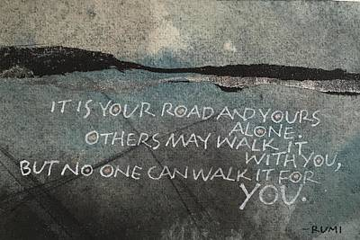 Painting - It Is Your Road by Sally Wightkin