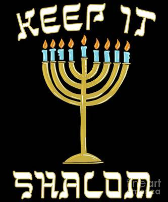 Digital Art - Keep Is Shalom Hanukkah Menorah by Flippin Sweet Gear