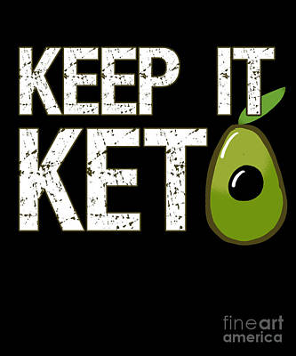 Digital Art - Keep It Keto by Flippin Sweet Gear